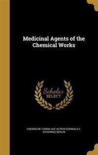 MEDICINAL AGENTS OF THE CHEMIC