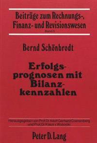 Erfolgsprognosen Mit Bilanzkennzahlen
