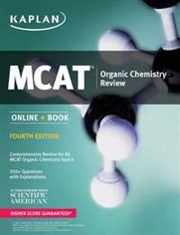 MCAT Organic Chemistry Review 2018-2019: Online + Book