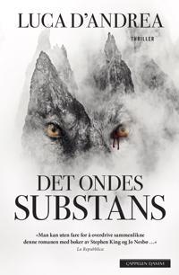 Det ondes substans - Luca D'Andrea | Inprintwriters.org