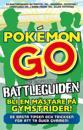 Pokémon Go - den inofficiella battleguiden