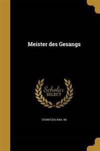 GER-MEISTER DES GESANGS