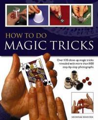 How to Do Magic Tricks
