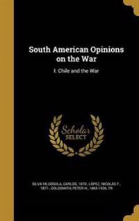 SOUTH AMER OPINIONS ON THE WAR