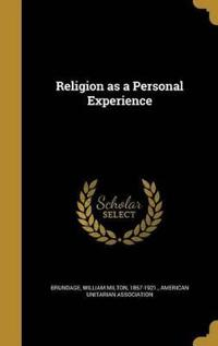 RELIGION AS A PERSONAL EXPERIE