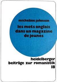 Les Mots Anglais Dans Un Magazine de Jeunes: Hit-Magazine 1972-1979