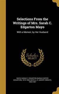 SELECTIONS FROM THE WRITINGS O