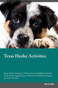 Texas Heeler Activities Texas Heeler Activities (Tricks, Games & Agility) Includes