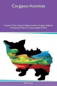 Corgipoo Activities Corgipoo Tricks, Games & Agility Includes