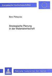Strategische Planung in Der Materialwirtschaft