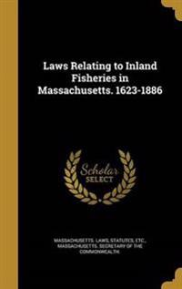 LAWS RELATING TO INLAND FISHER