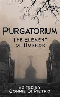 Purgatorium: The Element of Horror