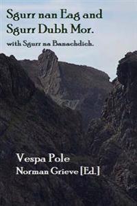Sgurr Nan Eag and Sgurr Dubh Mor: With Sgurr Na Banachdich