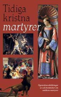 Tidiga kristna martyrer