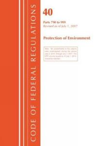 Code of Federal Regulations, Title 40 - Protection of the Environment