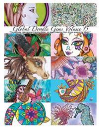 """""""Global Doodle Gems"""" Volume 15: """"The Ultimate Coloring Book...an Epic Collection from Artists Around the World! """""""