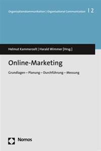 Online-Marketing: Grundlagen - Planung - Durchfuhrung - Messung