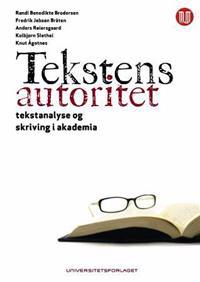 Tekstens autoritet - Randi Benedikte Brodersen, Fredrik Jebsen Bråten, Anders Reiersgaard, Kolbjørn Slethei, Knut Ågotnes pdf epub