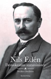 Nils Edén : demokratins statsminister