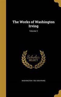 WORKS OF WASHINGTON IRVING V03