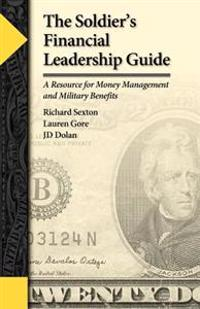 The Soldier's Financial Leadership Guide