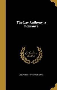 LAY ANTHONY A ROMANCE