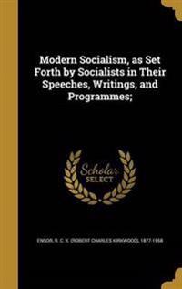 MODERN SOCIALISM AS SET FORTH
