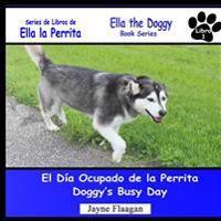 El Día Ocupado de la Perrita (Doggy's Busy Day)