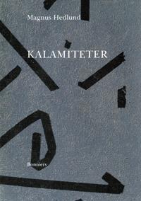 Kalamiteter : Noveller