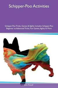 Schipper-Poo Activities Schipper-Poo Tricks, Games & Agility Includes