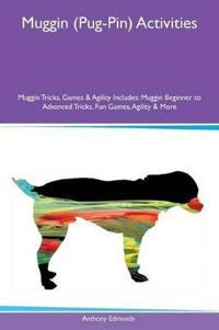 Muggin (Pug-Pin) Activities Muggin Tricks, Games & Agility Includes
