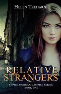 Relative Strangers: A Modern Vampire Story
