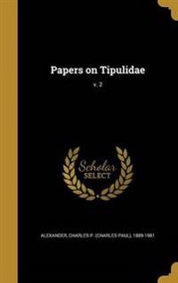 PAPERS ON TIPULIDAE V 2