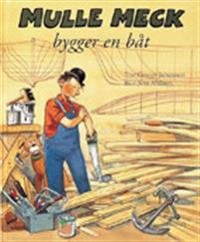 Mulle Meck bygger en båt
