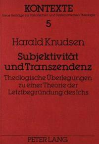 Subjektivitaet Und Transzendenz