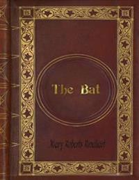Mary Roberts Rinehart - The Bat