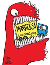 Monsters! a Colouring Book.: Illustrated by Dixon Does Doodles