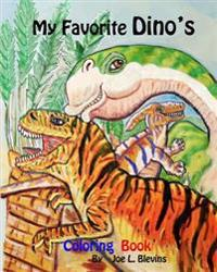 My Favorite Dino's Coloring Book: Dinosaurs to Meet and Greet