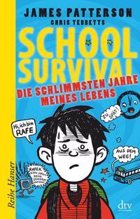 School Survival 01 - Die schlimmsten Jahre meines Lebens