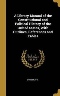 LIB MANUAL OF THE CONSTITUTION