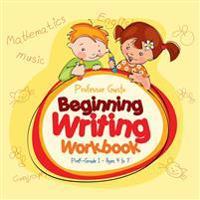Beginning Writing Workbook   PreK-Grade 1 - Ages 4 to 7