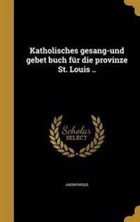 GER-KATHOLISCHES GESANG-UND GE