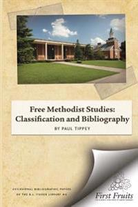 Free Methodist Studies: Classification and Bibliography