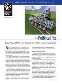 Political Fix: How Should We Get American Politics Back on Track?