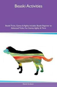 Beaski Activities Beaski Tricks, Games & Agility Includes