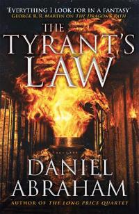 Tyrants law - book 3 of the dagger and the coin