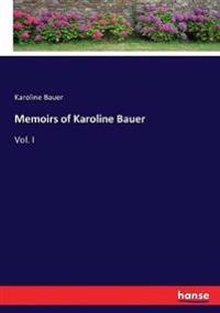 Memoirs of Karoline Bauer