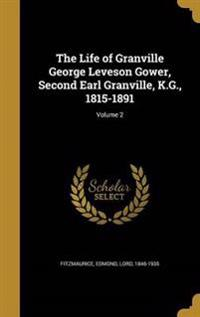 LIFE OF GRANVILLE GEORGE LEVES