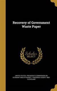 RECOVERY OF GOVERNMENT WASTE P