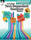 Leveled Text-Dependent Question Stems: Mathematics Problem Solving